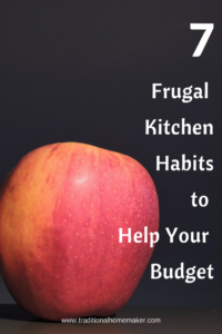 Frugal Kitchen Habits to Help Your Budget