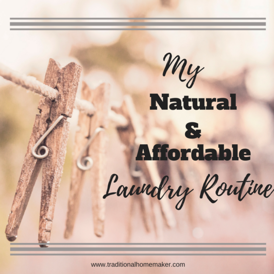 My Natural and Affordable Laundry Routine