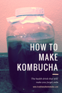 How to make Kombucha: the health drink that will make you forget soda