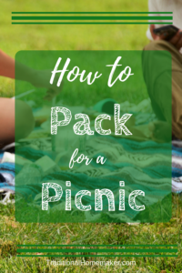 How to Pack for a Picnic