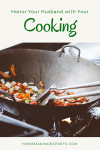 It is not up to you to nag your husband to eat his vegetables. But you can still keep your man healthy when you honor your husband with your cooking.