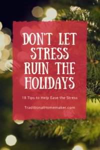 The holidays can make any homemaker want to curl up in a corner until after the new year. Here are a few ways you as a homemaker can relieve holiday stress.