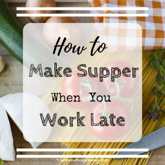 Eating at home is better for your health and your budget. Use a few of these planning ahead and time saving tips to help you make supper when you work late.