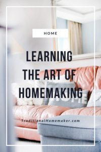 Just because you get married doesn't mean you automatically know how to be a homemaker. Homemaking is an art that needs to be learned and refined.