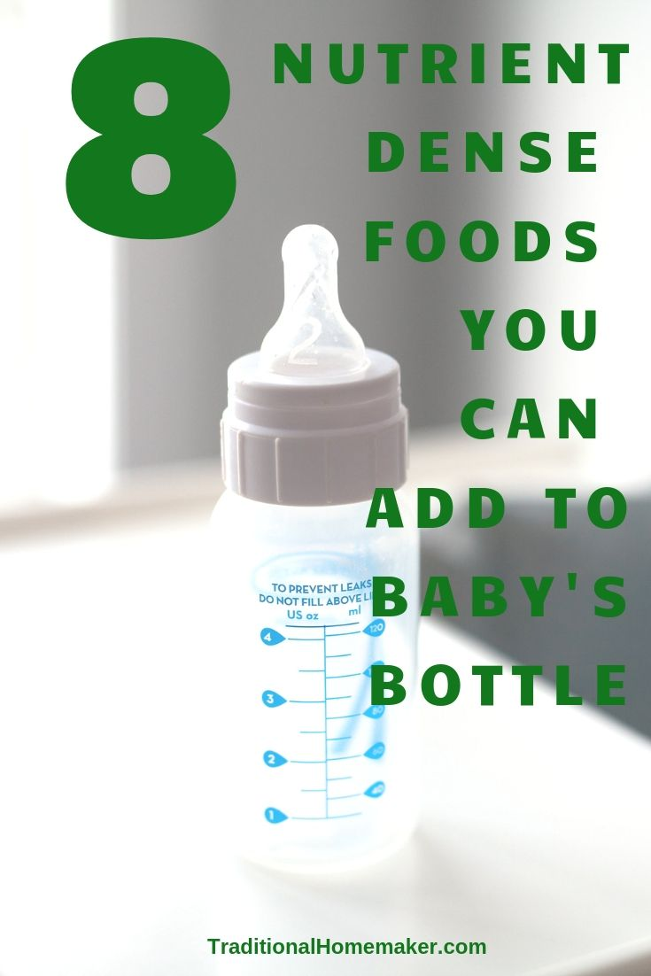 Nutrient Dense Foods You can Add to Baby's Bottle