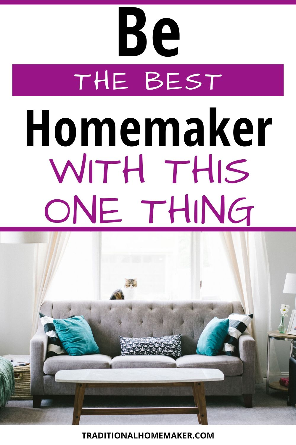 The one thing to make you the best homemaker isn't all the skills you have or the things you know. It's the one thing you truly have control of. Attitude.
