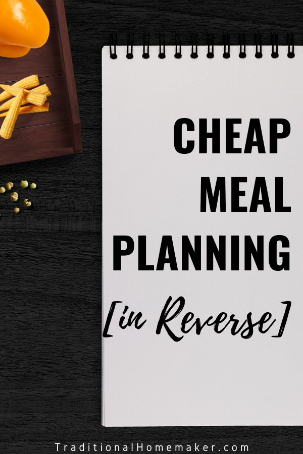 Sticking to any meal plan will save you money. Reverse meal planning saves even more money because you plan to buy food when it is cheap.