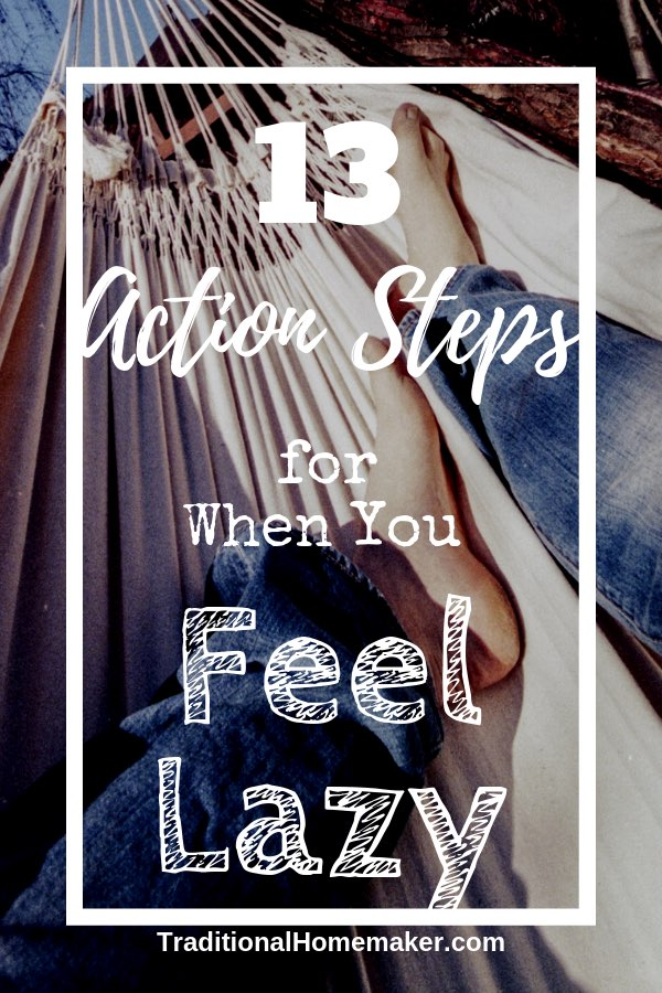 Action Steps for When you Feel Unmotivated