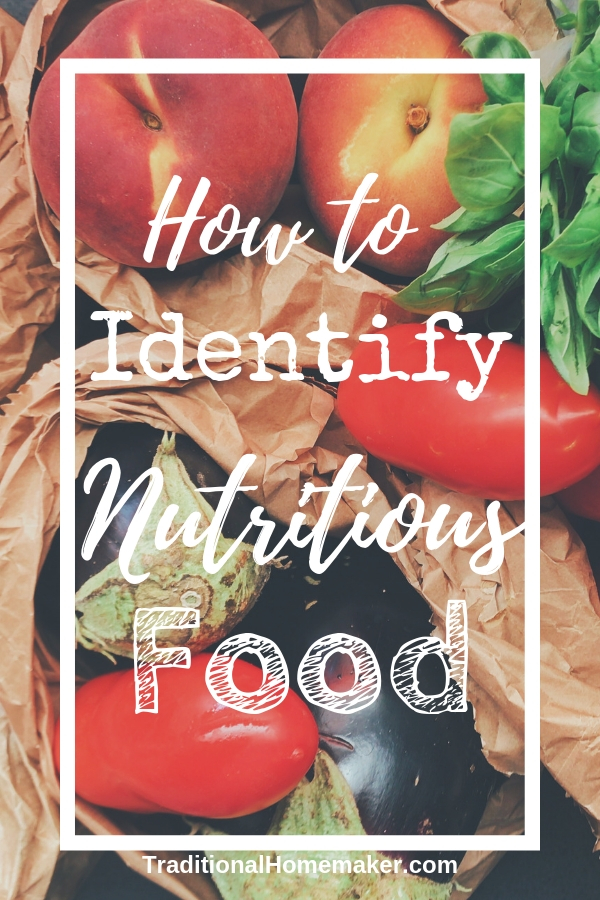 8 Ways to Identify Nutritious Food