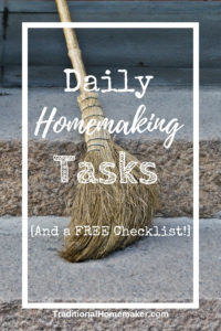 Daily Homemaking Tasks