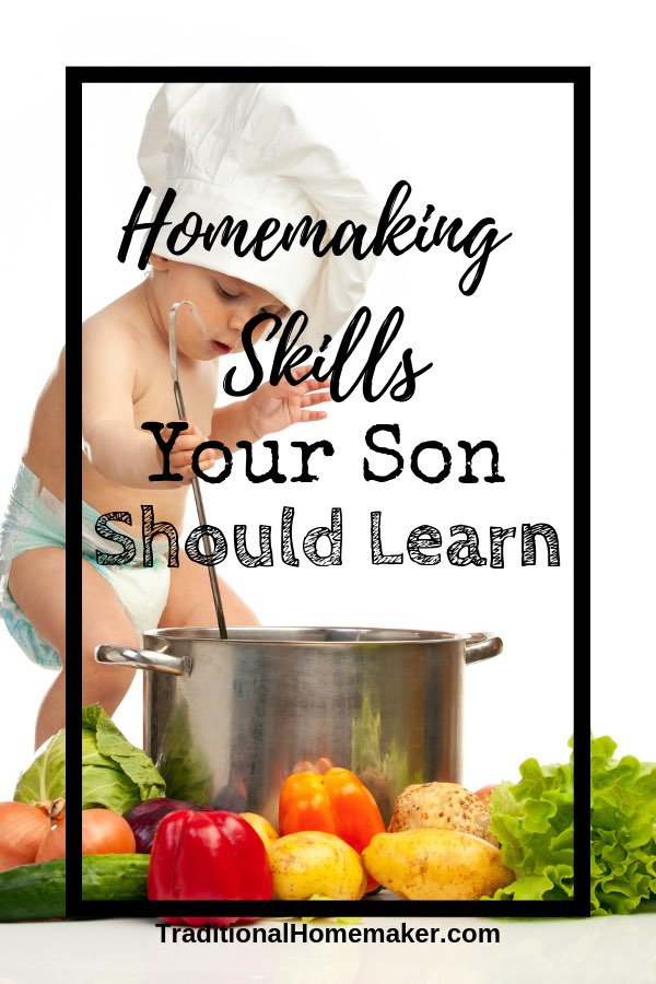 Homemaking Skills Your Son Should Know Before Leaving Home