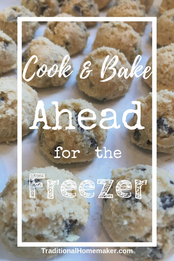 Cooking for the Freezer: How to Make and Bake Ahead