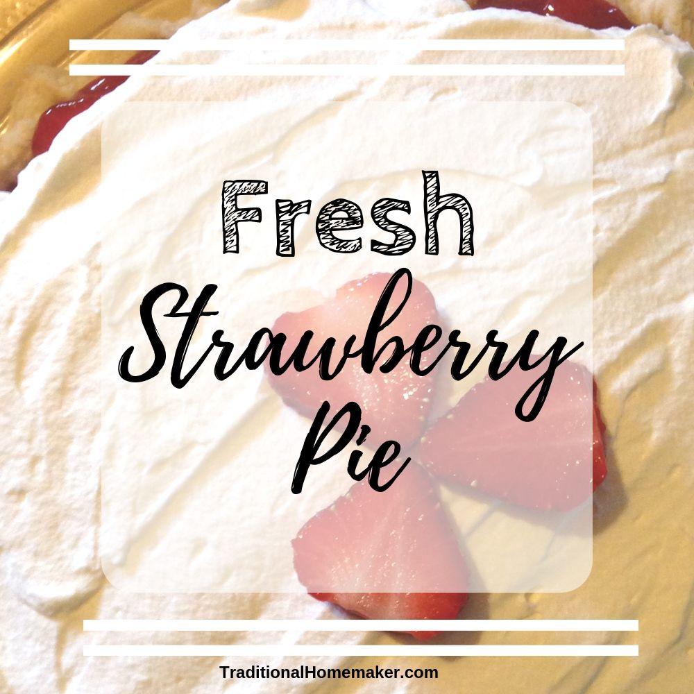 Fresh Strawberry Pie Recipe with fresh strawberries