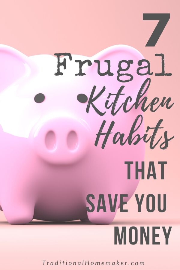 "There are lots of ways you can ""make"" money for your household by saving it. Try out a few of these frugal kitchen habits to help your budget."