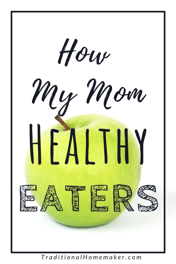 I'm sure it wasn't easy for my mom to raise four kids. Out of keeping her own sanity, she implemented certain expectations that aided her is raising healthy eaters.