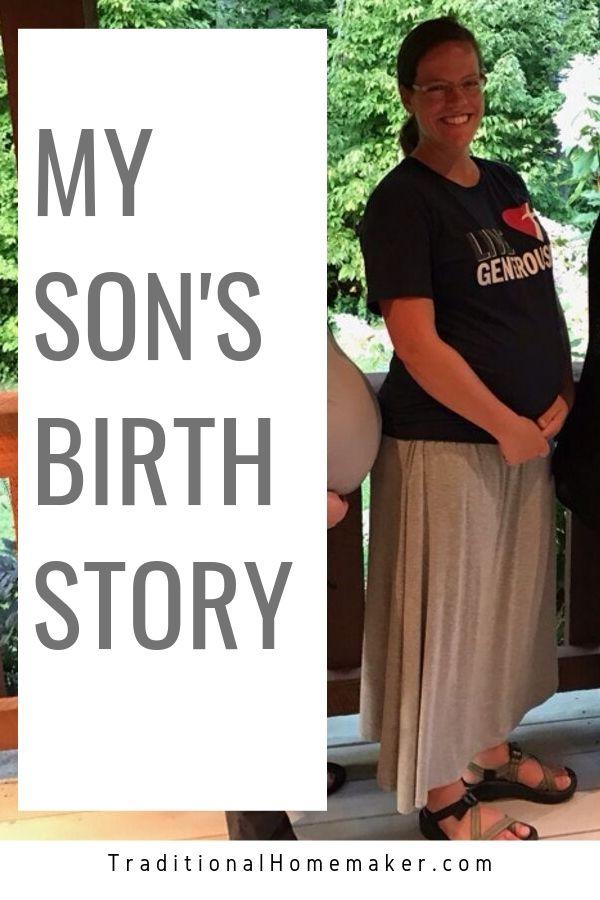 My Son's Birth Story