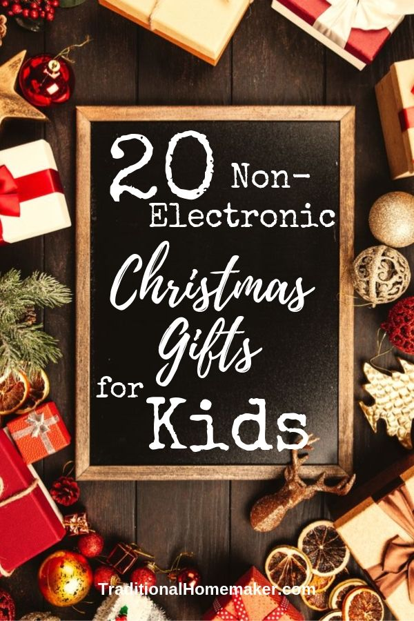 20 Old Fashioned, non-electronic Christmas Gifts for Kids under 12.
