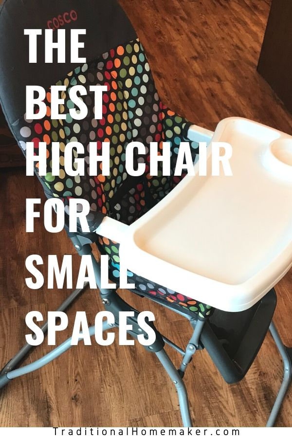 Even before I was expecting, I knew that I didn't want a giant, fluffy, hard-to-clean high chair. I knew I wanted the best high chair for small spaces.