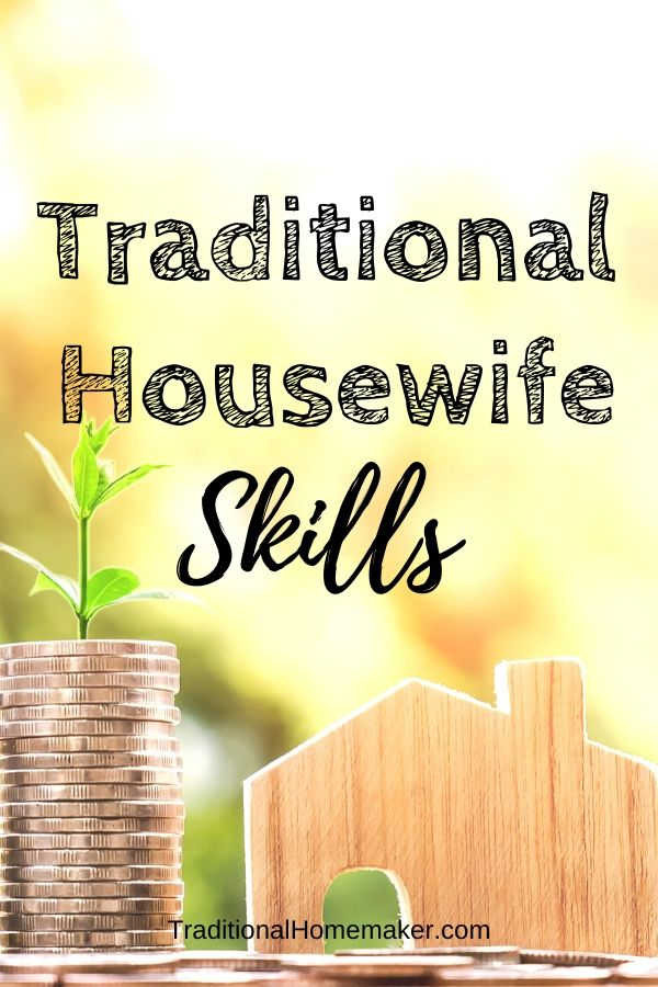 Being a homemaker is a job - especially when you are in this for the long haul! Here are some traditional homemaking skills that you should implement.