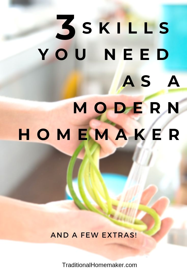 Traditional Homemaking Skills for the Modern homemaker
